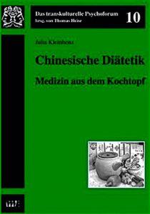 Tipps zur Ernährung: Cover 'Chinesische Diätetik. Medizin aus dem Kochtopf' von Dr. med. Julia Kleinhenz