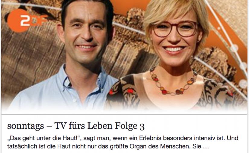 Presse: ZDF-Sendung 'sonntags - TV fürs Leben'